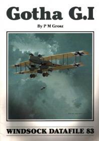Gotha G.I история и чертежи самолёта (Windsock Datafile 83 by P. M. Grosz)