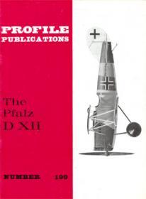 Pfalz D.XII история чертежи самолета (Aircraft Profile 199 by Peter M. Grosz)