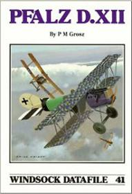 Pfalz D.XII чертежи самолёта (Windsock Datafile 41 by Peter M. Grosz)